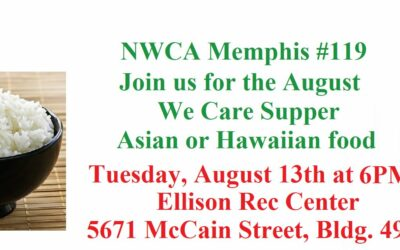 NWCA Memphis #119 Plans Monthly We Care Supper, August 13, 2019.