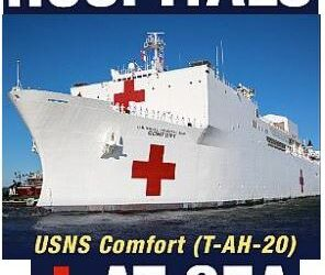 Hospitals at Sea:  See The Mission, The Basics, Inside Each Ship and Operating Status & Crew of the USNS Comfort (T-AH-20) and USNS Mercy (T-AH-19) as they provide help to fight COVID-19.