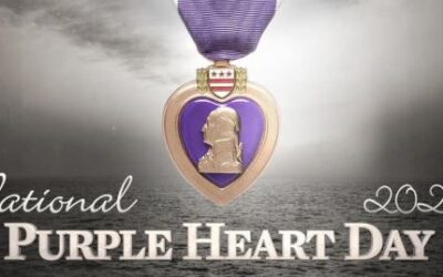 August 7, 2020. Purple Heart Recognition Day, 2020.  Thank You to the many Military Veterans who have Served and Sacrificed for our Nation.