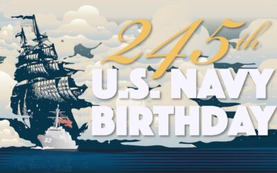 October 13, 2020:  Happy 245th Birthday to the Men and Women of the United States Navy.