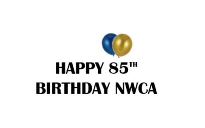JUNE 3rd, 2021.  HAPPY 85th BIRTHDAY TO NWCA.